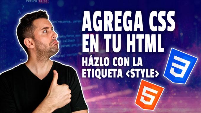 Como agregar CSS en archivo HTML (con la Etiqueta STYLE)