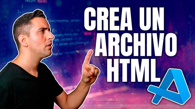 Como crear un archivo HTML en Visual Studio Code